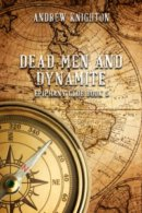 Dead Men and Dynamite - cover