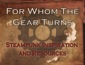 Click on the image for more thoughts from Phoebe, and all sorts of steampunk fun.