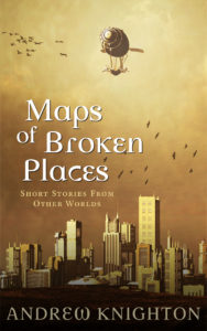 Maps of Broken Places book cover