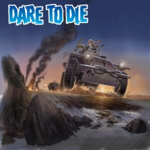 The cover of Dare to Die, showing a fight on top of an armoured car in the desert.